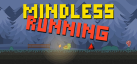 Mindless Running achievements