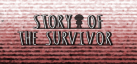 Story Of the Survivor achievements