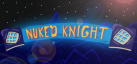 NUKED KNIGHT achievements