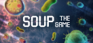 Soup: The Game