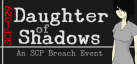 Daughter of Shadows: An SCP Breach Event achievements