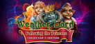 Weather Lord: Following the Princess Collectors Edition