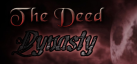 The Deed: Dynasty achievements
