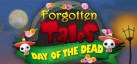 Forgotten Tales: Day of the Dead
