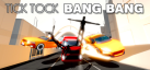 Tick Tock Bang Bang achievements