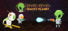 Bye-Bye, Wacky Planet achievements