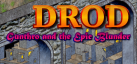 DROD: Gunthro and the Epic Blunder