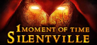 1 Moment Of Time: Silentville achievements