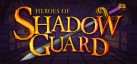 Heroes of Shadow Guard achievements