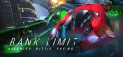 Bank Limit : Advanced Battle Racing achievements