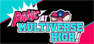 PANIC at Multiverse High achievements