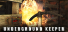 Underground Keeper achievements