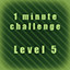 Level 5 completed in less than 1 minute! in Underground Keeper