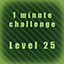 Level 25 completed in less than 1 minute! in Underground Keeper