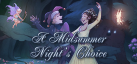A Midsummer Night's Choice achievements