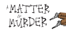 A Matter of Murder achievements
