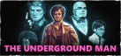 The Underground Man achievements