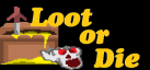 Loot or Die achievements