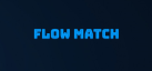 Flow Match achievements