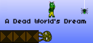 A dead world's dream achievements
