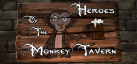 Heroes of the Monkey Tavern achievements
