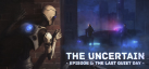 The Uncertain: Episode 1 - The Last Quiet Day achievements