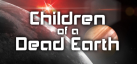 Children of a Dead Earth achievements