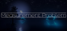 Measurement Problem achievements