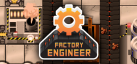 Factory Engineer achievements