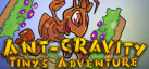 Ant-gravity: Tinys Adventure achievements