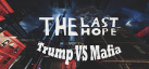 The Last Hope: Trump vs Mafia achievements
