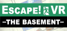 EscapeVR -The Basement-