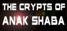 The Crypts of Anak Shaba - VR achievements
