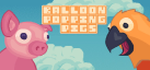 Balloon Popping Pigs: Deluxe achievements
