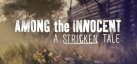 Among the Innocent: A Stricken Tale achievements