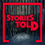 Stories, Told in Stories Untold