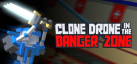 Clone Drone in the Danger Zone achievements