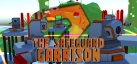 The Safeguard Garrison 2