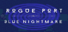 Rogue Port - Blue Nightmare achievements