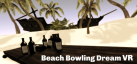 Beach Bowling Dream VR achievements