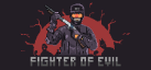 Fighter of Evil achievements