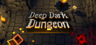 Deep Dark Dungeon achievements