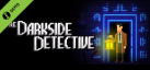 The Darkside Detective Demo