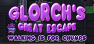 Glorch's Great Escape: Walking is for Chumps achievements
