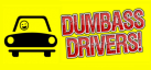 Dumbass Drivers! achievements