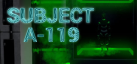 Subject A-119 achievements