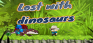 Lost with Dinosaurs