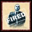You are Fired! in Tropico 4
