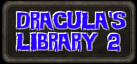 Dracula's Library 2