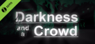 Darkness and a Crowd Demo